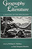 img - for Geography & Literature: A Meeting of the Disciplines book / textbook / text book
