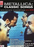 Metallica Classic Songs: Note For Note T...