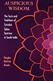 Auspicious Wisdom (SUNY Series in Medieval Studies) (Suny Series in Tantric Studies)