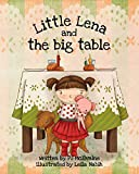Little Lena and The Big Table