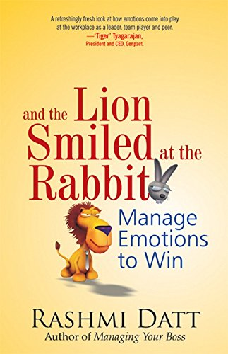 Download And the Lion Smiled at the Rabbit: Manage Emotions to Win PDF