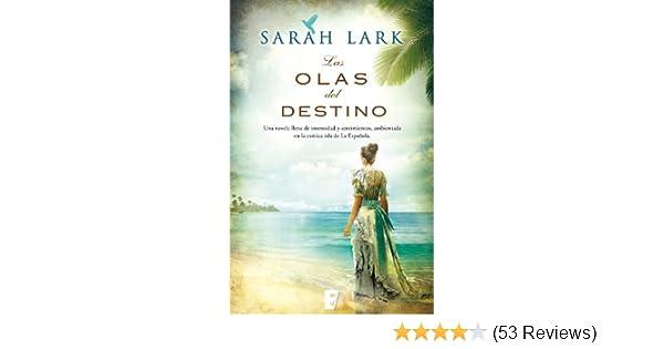 Amazon.com: Las olas del destino (Serie del Caribe 2): Serie Jamaica V. II (Spanish Edition) eBook: Sarah Lark: Kindle Store