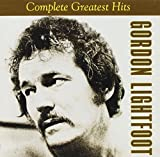 Music - Gordon Lightfoot - Complete Greatest Hits
