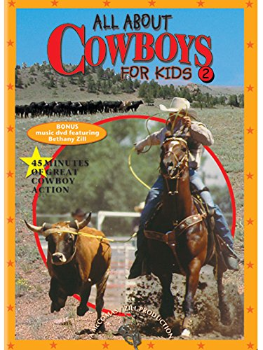 All About Cowboys For Kids, Part 2]()