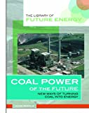 Coal Power of the Future, John Riddle, 0823936600