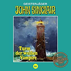 Turm der weißen Vampire (John Sinclair - Tonstudio Braun Klassiker 66)