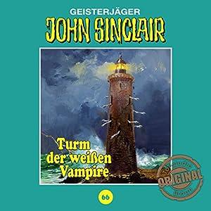Turm der weißen Vampire (John Sinclair - Tonstudio Braun Klassiker 66) Hörspiel