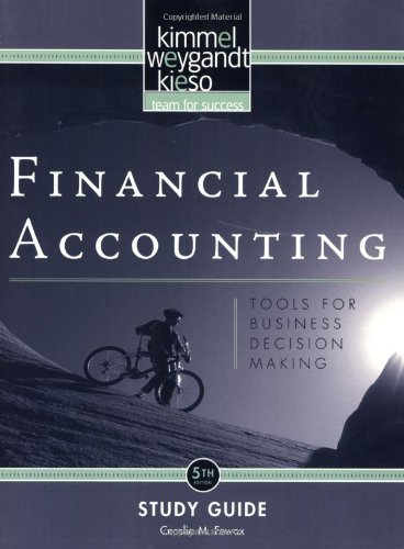 Financial Accounting, Study Guide: Tools for Business Decision Making