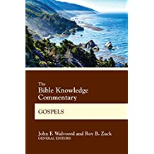 The Bible Knowledge Commentary Gospels (BK Commentary) (English Edition)