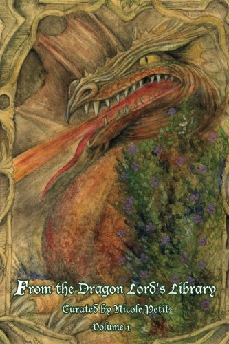 From the Dragon Lord's Library: Volume 1