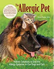 The Allergic Pet: Holistic Solutions to End the Allergy Epidemic in Our Dogs and Cats