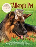The Allergic Pet: Holistic Solutions to End the