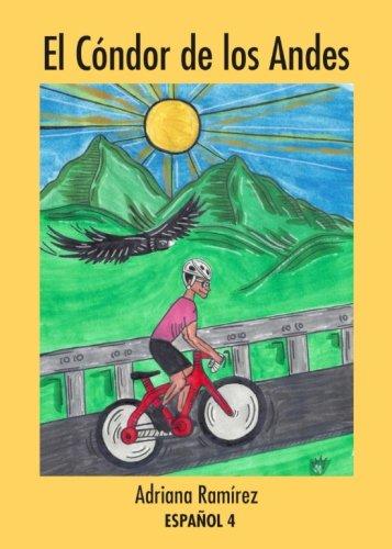 El Cóndor de los Andes (Spanish Edition)