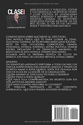 MATARON AL DIPUTADO: TREPIDANTE NOVELA DE AMOR Y ROMANCE, VENGANZA ...