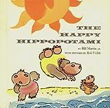 The Happy Hippopotami, Jr. Martin Bill, 0030845963