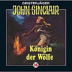 Königin der Wölfe (John Sinclair 35)
