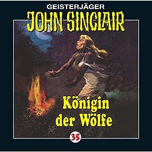 Königin der Wölfe (John Sinclair 35) Hörspiel
