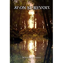 Si on se revoit (French Edition)