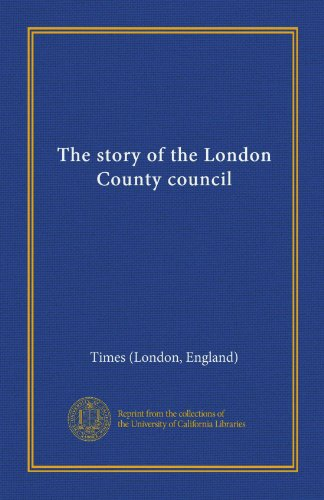 The story of the London County council
