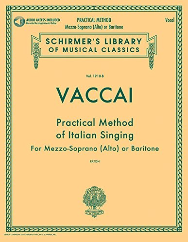 Practical Method Of Italian Singing For Mezzo-Soprano (Alto) Or Baritone - Bk/Audio (Schirmer's Library of Musical Classics)