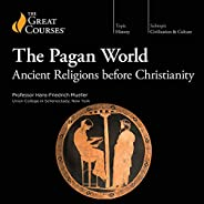 The Pagan World: Ancient Religions Before Christianity