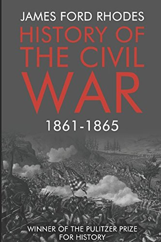 History Of The Civil War  1861 1865