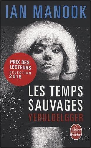 En ligne Les Temps sauvages pdf ebook
