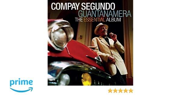 Guantanamera: The Essential Album: Compay Segundo, No disponble: Amazon.es: Música