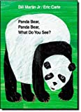 img - for Panda Bear, Panda Bear, What Do You See? by Martin Jr., Bill, Carle, Eric (2003) Hardcover book / textbook / text book