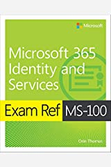 Exam Ref MS-100 Microsoft 365 Identity and Services (English Edition) eBook Kindle
