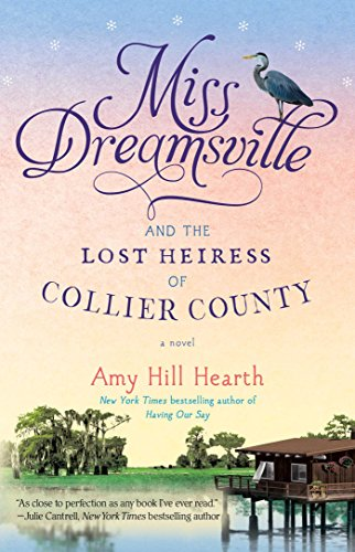 Evade Dreamsville and the Lost Heiress of Collier County: A Novel