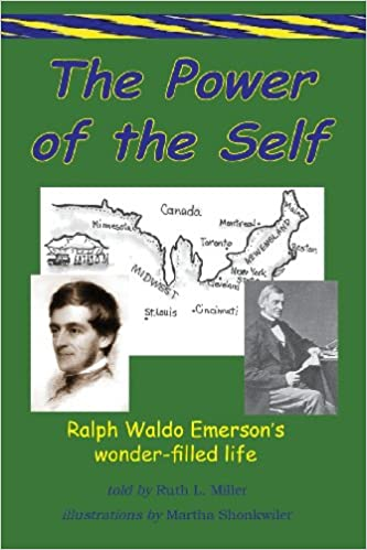 The Power of the Self Ralph Waldo Emersons Wonder Filled Life (Path of Power)