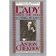 The Lady With the Dog and Other Stories: The Tales of Chekhov