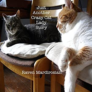 Just Another Crazy Cat Lady Story Audiobook