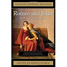 Romeo and Juliet (Ignatius Critical Editions)
