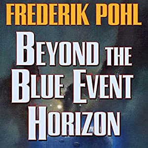 Beyond the Blue Event Horizon Audiobook