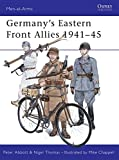 Germany's Eastern Front Allies 1941-45 (Men-at-Arms)