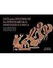 Guía para identificar los personajes de la mitología clásica (Cuadernos Arte Cátedra)