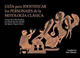 img - for Gu a para identificar los personajes de la mitolog a cl sica book / textbook / text book