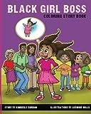 Black Girl Boss: Coloring Story Book
