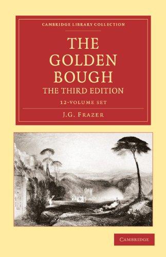The Golden Bough 12 Volume Set (Cambridge Library Collection - Classics)