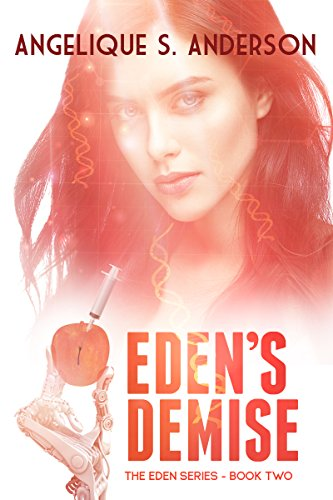 Eden's Demise: Eden Series-Book Two by [Anderson, Angelique S.]