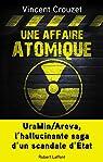 Une affaire atomique par Crouzet