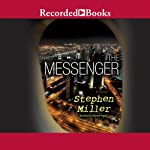 The Messenger | Stephen Miller