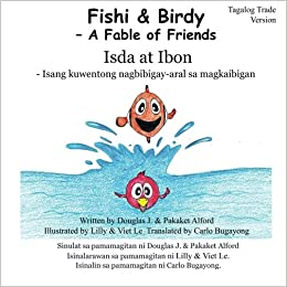 Fishi and Birdy - Tagalog Trade Version: - A Fable of