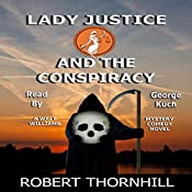 Lady Justice and the Conspiracy | Robert Thornhill