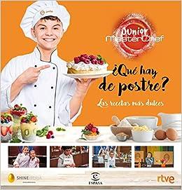 ¿Qué hay de postre?: Las recetas más dulces Fuera de colección: Amazon.es: Shine, CR TVE: Libros