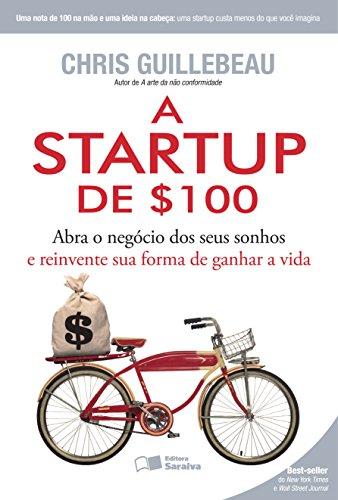 Resultado de imagem para A Startup de $100 livro