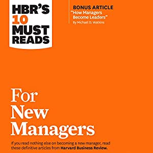 HBR's 10 Must Reads for New Managers Audiobook
