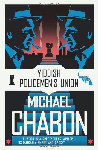 The Yiddish Policemen's Union by Michael Chabon (2008-03-03)